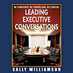 Leading Executive Conversations | Sally Williamson