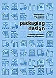 Packaging design: elementi, processi e attori dell'innovazione