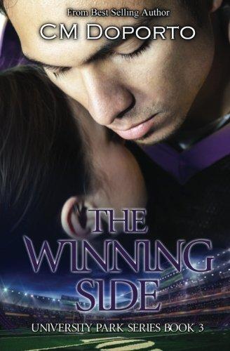 The Winning Side: Book 3 (University Park Series) (Volume 3) PDF