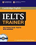 IELTS trainer. Six practice tests with Answers. Per le Scuole superiori. Con 3 CD Audio