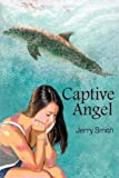 Captive Angel, Jerry Smith, 0595662935