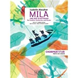 Mila Isabelle Aboulker Und Der Schiffbaum (Choral Score W/O Acc German). Für Einstimmig