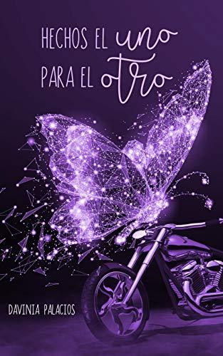 HECHOS EL UNO PARA EL OTRO (Spanish Edition)