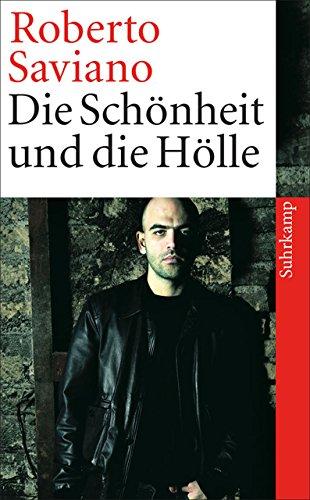 Die Schönheit Und Die Hölle  Texte 2004 2009  Suhrkamp Taschenbuch