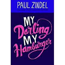 My Darling, My Hamburger (Paul Zindel Classic Novels)