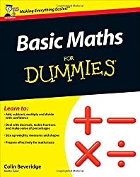 Basic Maths For Dummies (UK Edition)