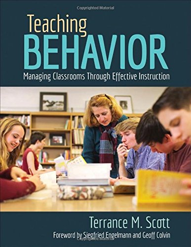 Teaching Behavior: Managing Classrooms Through Effective Instruction