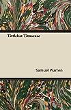 Tittlebat Titmouse, Samuel Warren, 1446082091