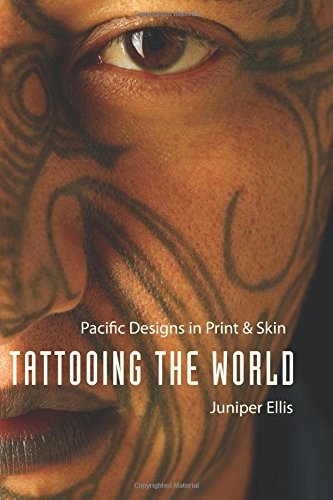 Tattooing the World: Pacific Designs in Print and