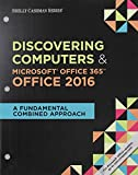 img - for Bundle: Shelly Cashman Series Discovering Computers & Microsoft Office 365 & Office 2016: A Fundamental Combined Approach, Loose-leaf Version + LMS ... with 1 MindTap Reader Printed Access Card book / textbook / text book