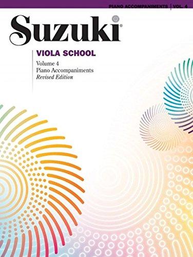 (Suzuki Viola School: Piano Accompaniments Volume 4 (Suzuki Method Core Materials))