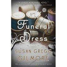 The Funeral Dress: A Novel