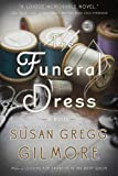 The Funeral Dress, Susan Gregg Gilmore, 0307886212