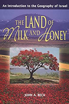 The Land of Milk and Honey por [Beck, John  A]