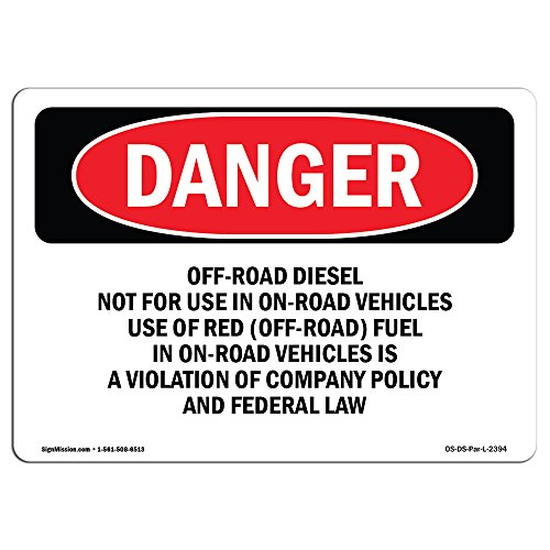 OSHA Danger Sign - Off-Road Diesel Not for Use in On-Road Vehicles | Choose from: Aluminum, Rigid Plastic Or Vinyl Label Decal | Protect Your Business, Construction Site, Shop Area |  Made in The USA