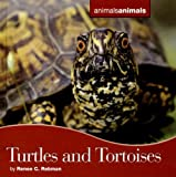 img - for Turtles And Tortoises (Animals Animals) book / textbook / text book