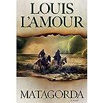 Matagorda: A Novel | Louis L'Amour