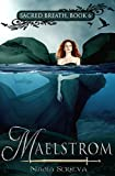 Maelstrom (Sacred Breath Book 6)
