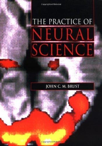 Practice of Neural Science by John C. M. Brust (1999-10-07)
