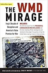 The Wmd Mirage: Iraq's Decade of Deception and America's False Premise for War (Publicaffairs Reports) Paperback