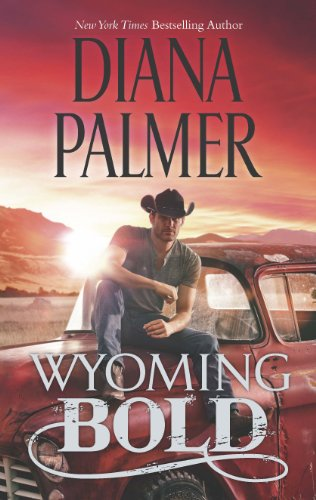 Wyoming Bold (Wyoming Men Book 3) by [Palmer, Diana]