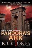 """""""Pandora's Ark (Vatican Knights)"""" av Rick Jones"""