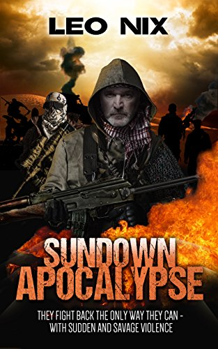 Sundown Apocalypse by [Nix, Leo]