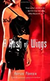 A Rush of Wings, Adrian Phoenix, 1416593659