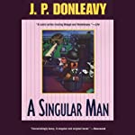 A Singular Man | J. P. Donleavy