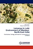 Lemanea in Lotic Environment of Manipur, North-East Indi, Asha Gupta and Romeo Singh Maibam, 384842407X
