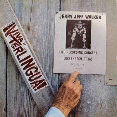 (Jerry Jeff Walker Viva Terlingua!)