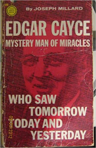 Edgar Cayce: Myster Man of Miracles