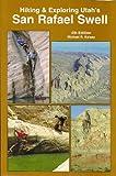 Hiking & Exploring Utah's San Rafael Swell