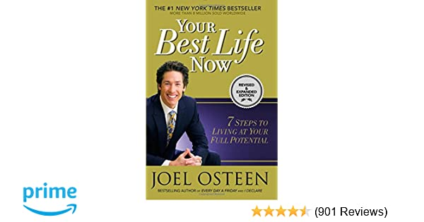 Your Best Life Now 7 Steps To Living At Your Full Potential Joel