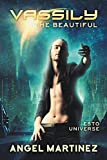Vassily the Beautiful: An ESTO Universe Novel