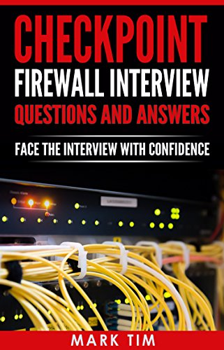 CHECKPOINT FIREWALL : Checkpoint Firewall Interview Questions And