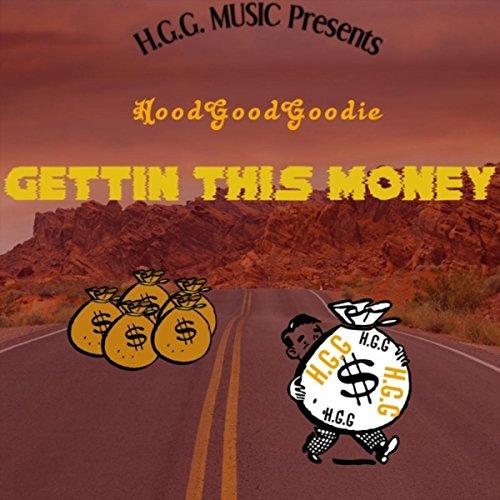 Gettin' This Money