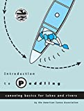 Search : Introduction to Paddling: Canoeing Basics for Lakes and Rivers