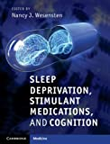 Sleep Deprivation : Stimulant Medications and Cognition, , 1107004098