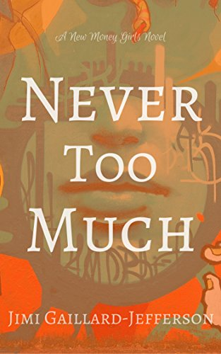 Books : Never Too Much (The New Money Girls Book 2)