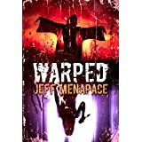 WARPED: A Collection of Short Horror, Thriller, and Suspense Fiction