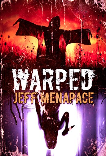 WARPED: A Menapace Collection of Short Horror, Thriller, and Suspense Fiction