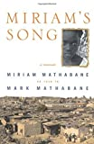 img - for Miriam's Song: A Memoir by Mathabane, Mark (June 12, 2001) Paperback book / textbook / text book