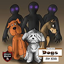Dogs for Kids: Diary of a Barking Dog: Adventure Stories for Kids | Livre audio Auteur(s) : Jeff Child Narrateur(s) : John H. Fehskens