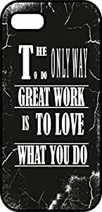 iphone 6 (4.7 In) Case - The only way to do great work is to love what you do - Black Plastic Protective Case - Inspirational & Motivational Life Quotes