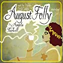 August Folly Audiobook by Angela Thirkell Narrated by Wanda McCaddon
