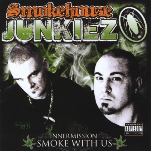 Inner Mission: Smoke With Us [Explicit]