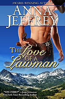 The Love of a Lawman, The Callister Trilogy, Book 3 by [Jeffrey, Anna]