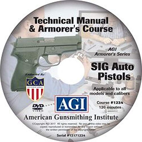 American Gunsmithing Institute Armorer's Course Video on DVD for SIG Auto Pistols - Technical Instructions for Disassembly, Cleaning, Reassembly and More from American Gunsmithing Institute