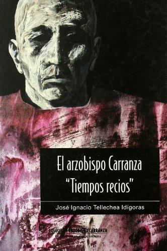 El arzobispo Carranza,